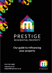 Myerson Prestige Guide to Refinancing Property